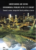 Understanding and solving environmental problems in the 21st century