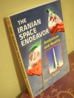 The Iranian Space Endeavor: Ambitions and Reality - Parviz Tarikhi